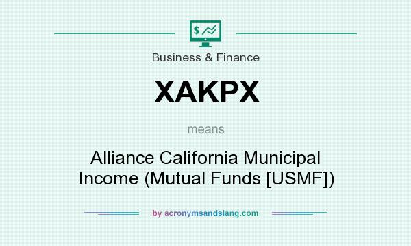 What does XAKPX mean? It stands for Alliance California Municipal Income (Mutual Funds [USMF])