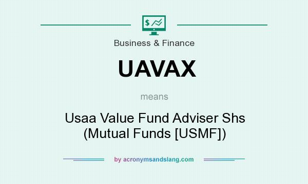 What does UAVAX mean? It stands for Usaa Value Fund Adviser Shs (Mutual Funds [USMF])