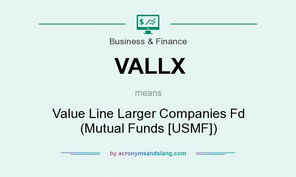 What does VALLX mean? It stands for Value Line Larger Companies Fd (Mutual Funds [USMF])