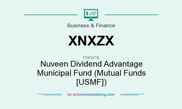What does XNXZX mean? It stands for Nuveen Dividend Advantage Municipal Fund (Mutual Funds [USMF])