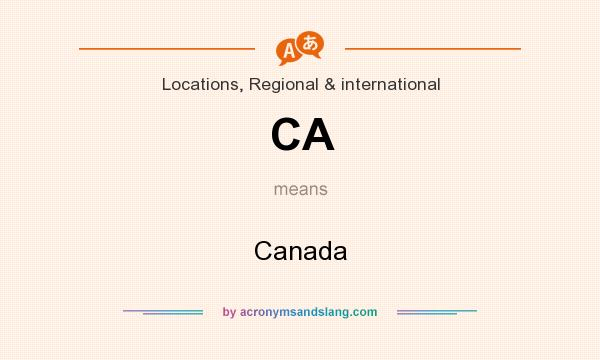 What does CA mean? It stands for Canada