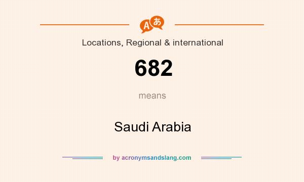 What does 682 mean? It stands for Saudi Arabia