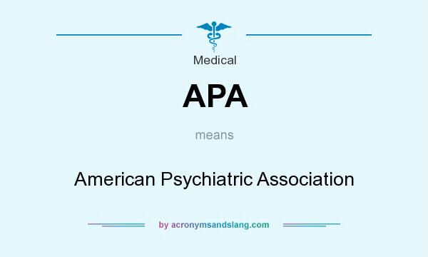 What does APA mean? It stands for American Psychiatric Association