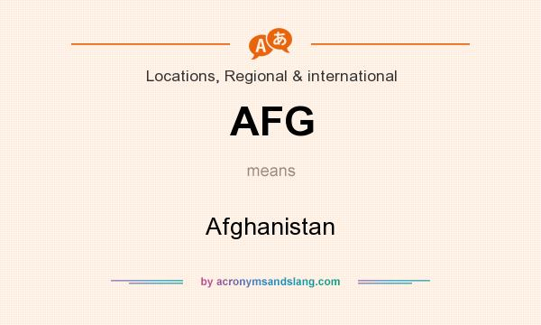 What does AFG mean? It stands for Afghanistan
