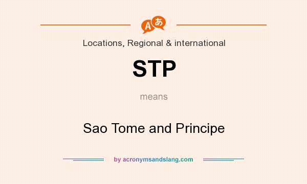 What does STP mean? It stands for Sao Tome and Principe