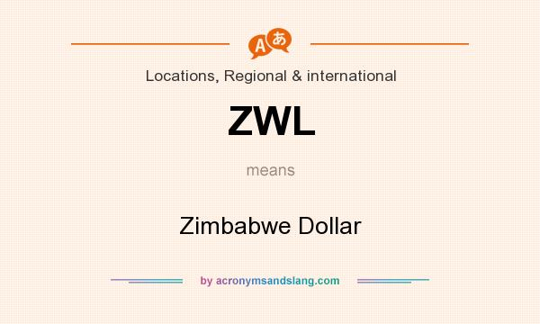 What does ZWL mean? It stands for Zimbabwe Dollar