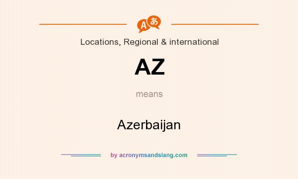 What does AZ mean? It stands for Azerbaijan