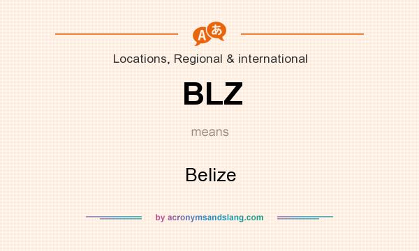 What does BLZ mean? It stands for Belize