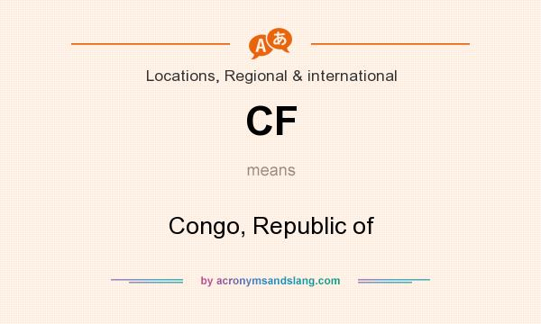 What does CF mean? It stands for Congo, Republic of