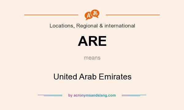 What does ARE mean? It stands for United Arab Emirates