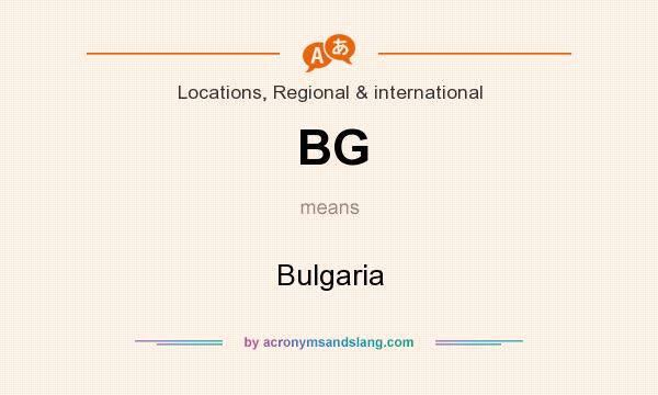 What does BG mean? It stands for Bulgaria