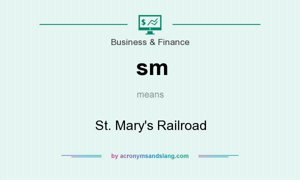 What does sm mean? It stands for St. Mary`s Railroad