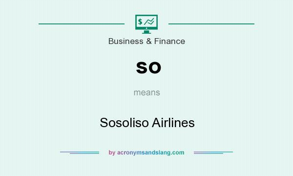 What does so mean? It stands for Sosoliso Airlines