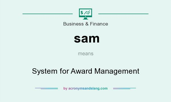 What does sam mean? It stands for System for Award Management