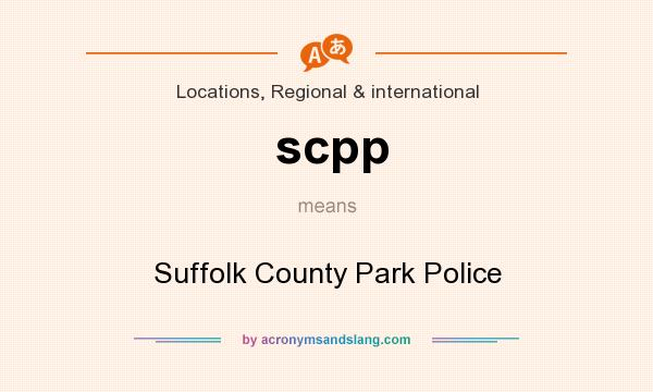 What does scpp mean? It stands for Suffolk County Park Police