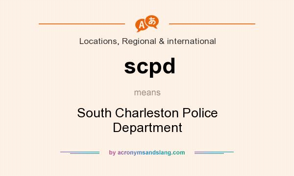 What does scpd mean? It stands for South Charleston Police Department