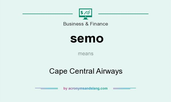 What does semo mean? It stands for Cape Central Airways