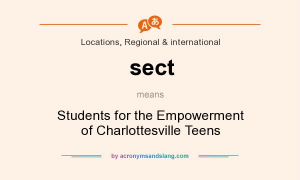 What does sect mean? It stands for Students for the Empowerment of Charlottesville Teens
