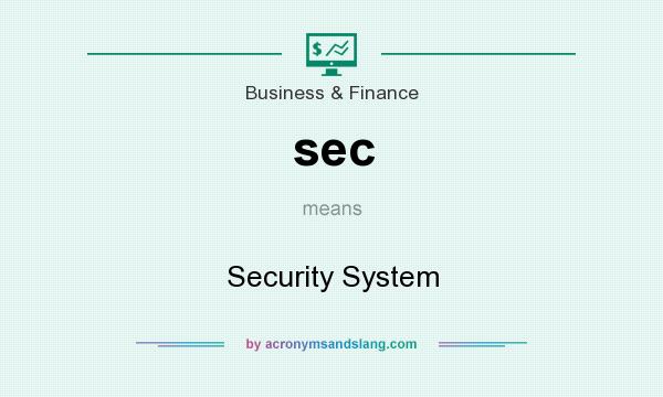 What does sec mean? It stands for Security System