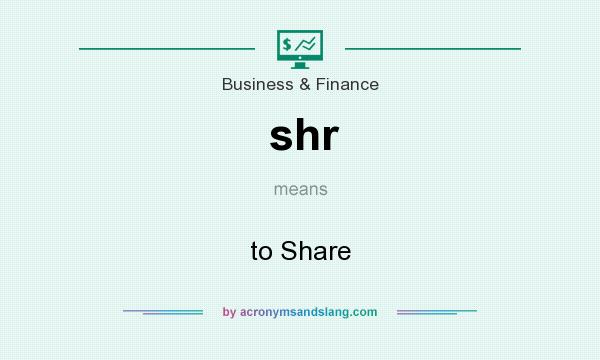 What does shr mean? It stands for to Share