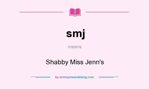 Smj shabby miss jenn s in undefined by for What does shabby mean