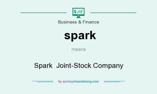 What does spark mean? It stands for Spark  Joint-Stock Company