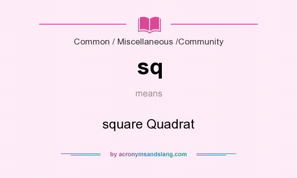 What does sq mean? It stands for square Quadrat
