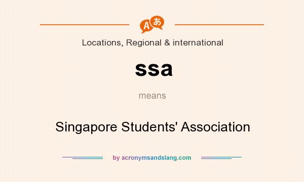 What does ssa mean? It stands for Singapore Students` Association