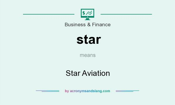 What does star mean? It stands for Star Aviation