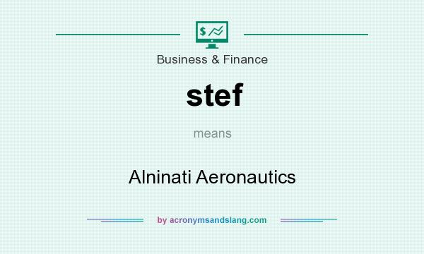 What does stef mean? It stands for Alninati Aeronautics