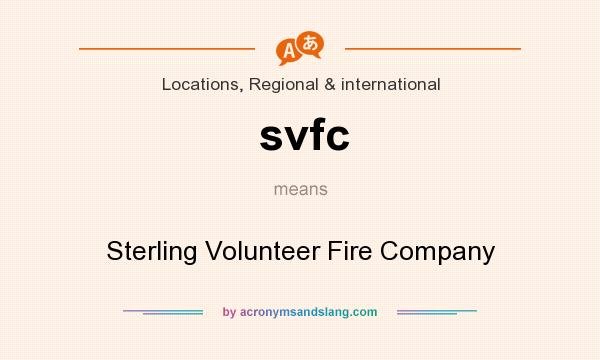 What does svfc mean? It stands for Sterling Volunteer Fire Company