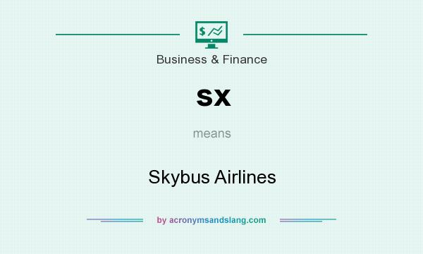 What does sx mean? It stands for Skybus Airlines