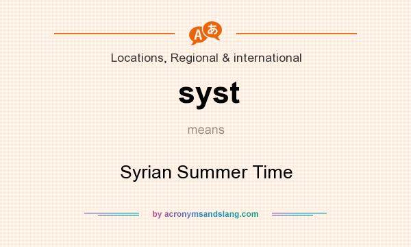 What does syst mean? It stands for Syrian Summer Time