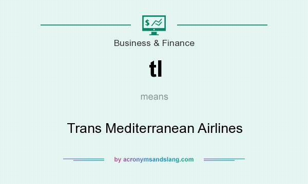 What does tl mean? It stands for Trans Mediterranean Airlines