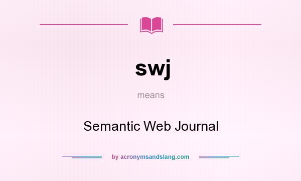 What does swj mean? It stands for Semantic Web Journal
