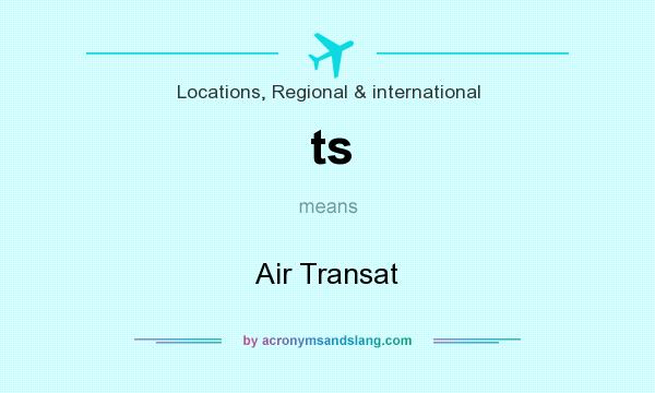 What does ts mean? It stands for Air Transat