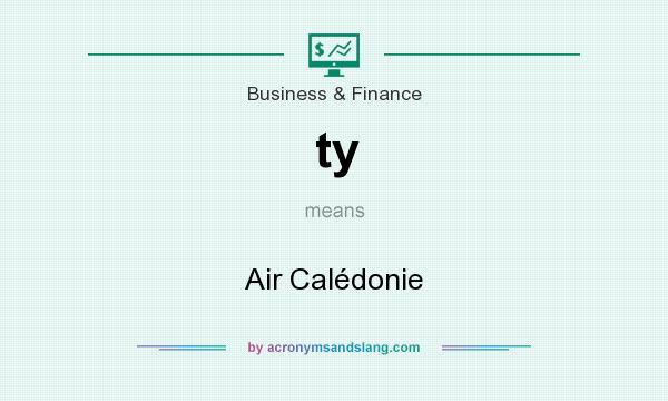 What does ty mean? It stands for Air Calédonie