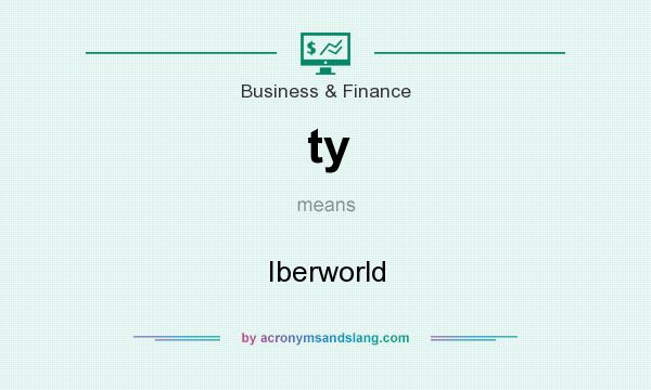 What does ty mean? It stands for Iberworld