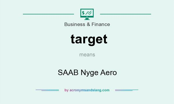 What does target mean? It stands for SAAB Nyge Aero