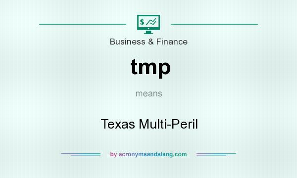 What does tmp mean? It stands for Texas Multi-Peril