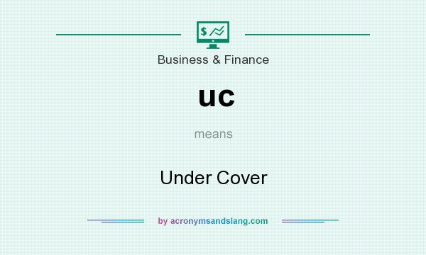 What does uc mean? It stands for Under Cover