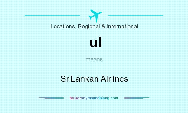 What does ul mean? It stands for SriLankan Airlines