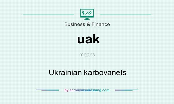 What does uak mean? It stands for Ukrainian karbovanets