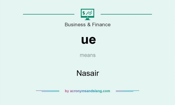 What does ue mean? It stands for Nasair