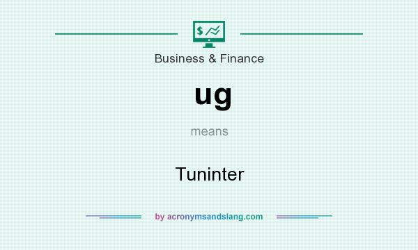 What does ug mean? It stands for Tuninter