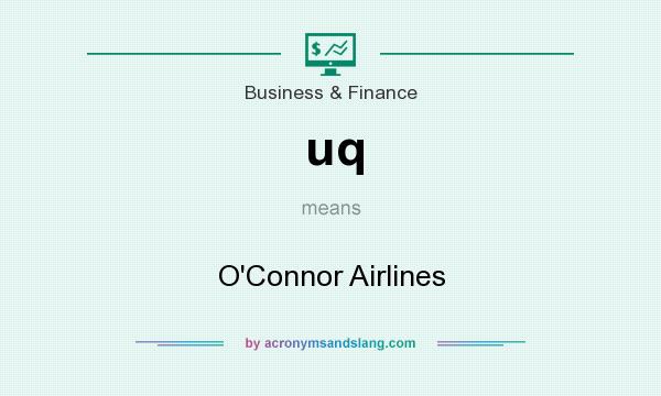 What does uq mean? It stands for O`Connor Airlines