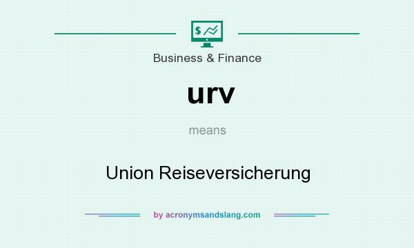 What does urv mean? It stands for Union Reiseversicherung