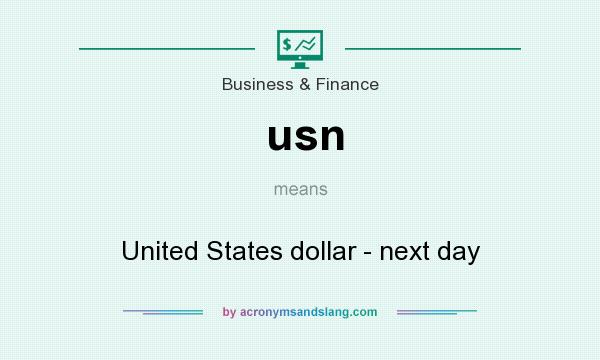 What does usn mean? It stands for United States dollar - next day