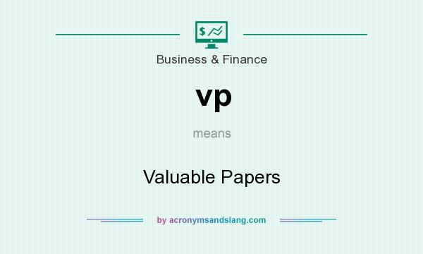 What does vp mean? It stands for Valuable Papers