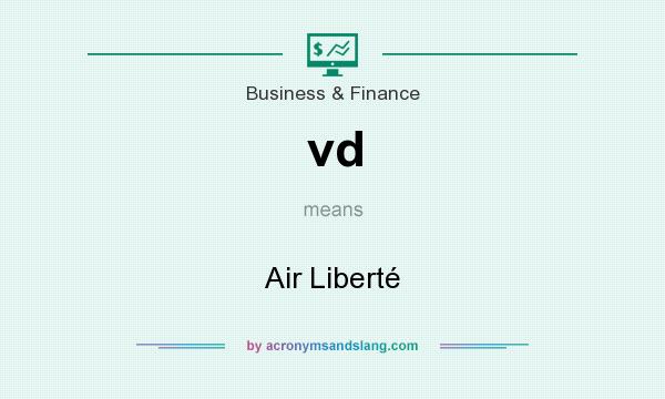 What does vd mean? It stands for Air Liberté